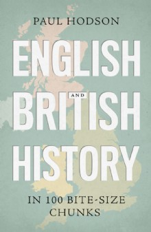 Picture of English and British History in 100 Bite-size Chunks