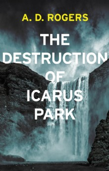 Picture of The Destruction Of Icarus Park