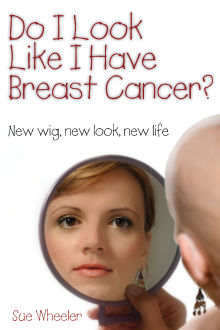 Picture of Do I Look Like I Have Breast Cancer?