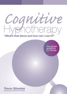Picture of Cognitive Hypnotherapy: What's that about and how can I use it?