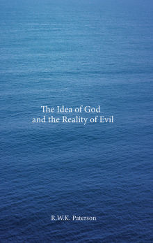 Picture of The Idea of God and the Reality of Evil
