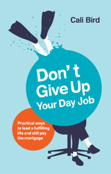 Picture of Don't Give Up Your Day Job