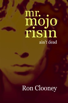 Picture of Mr. Mojo Risin' (ain't dead)