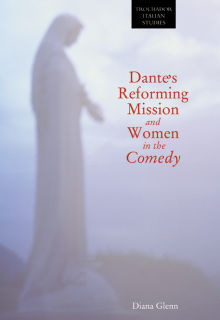 Picture of Dante's Reforming Mission and Women in the <i>Comedy</i>