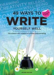 Picture of 49 Ways to Write Yourself Well